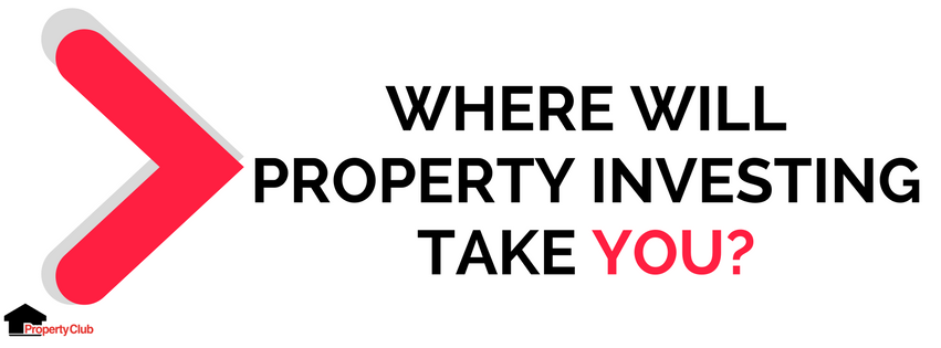 where-will-property-investing-take-you